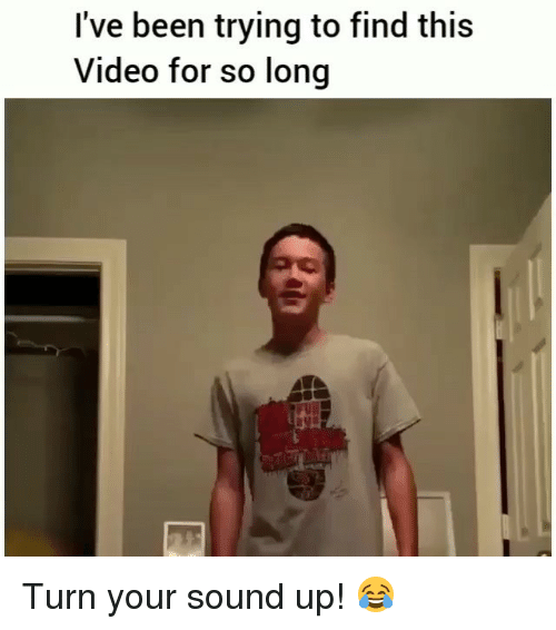 Memes, Video, and Been: I've been trying to find this  Video for so long Turn your sound up! 😂