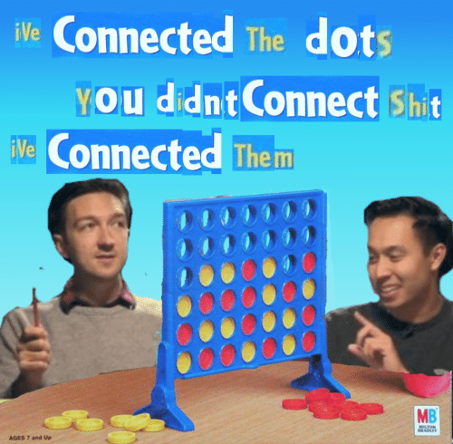 Bradley: iVe Connected The dots  YOU didnt Connect Shit  Ve Connected Them  MB  MILTON  BRADLEY  AGES 7 and Up