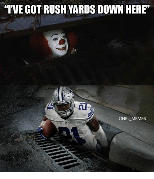 Memes, Nfl, and Rush: I'VE GOT RUSH YARDS DOWN HERE  @NFL MEMES