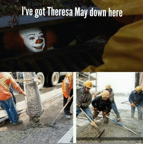 Memes, 🤖, and Got: I've got Theresa May down here