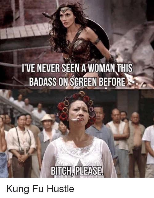 Bitch, Funny, and Bitch Please: I'VE NEVER SEEN A WOMAN THIS  BADASS ON SCREEN BEFORE  BITCH.PLEASE