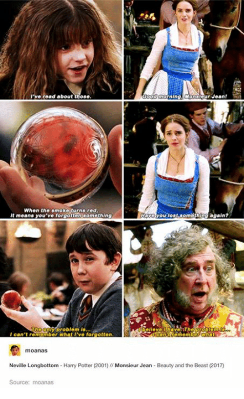 Longbottomed: I've read about  od morning Monsour Jean!  When the smoke turns red  It means  you've forgotten something  you lost something again?  Problem  is...  I can't re  Amber what I've forgotten  Neville Longbottom Harry Potter (2001)  Monsieur Jean Beauty and the Beast (2017  Source: moanas