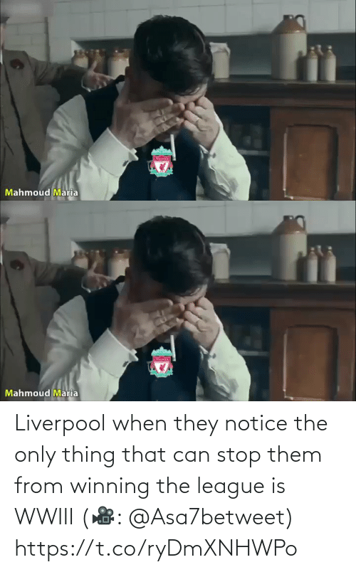 The League: IVER  Mahmoud Maria   Mahmoud Maria Liverpool when they notice the only thing that can stop them from winning the league is WWIII (🎥: @Asa7betweet)  https://t.co/ryDmXNHWPo