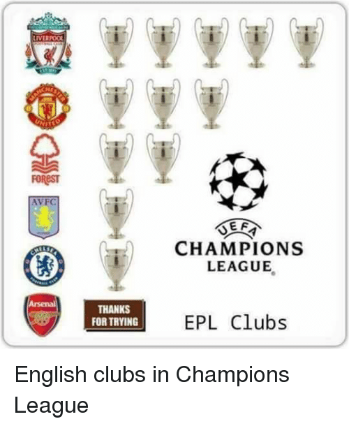 Memes, Champions League, and English: IVERPOOL  AVFC  THANKS  FORTRYING  EF  CHAMPIONS  LEAGUE  EPL Clubs English clubs in Champions League