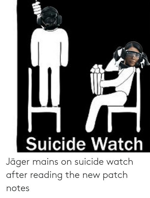On Suicide Watch: Jäger mains on suicide watch after reading the new patch notes