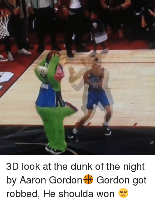 Aaron Gordon: J 3D look at the dunk of the night by Aaron Gordon🏀 Gordon got robbed, He shoulda won 😒