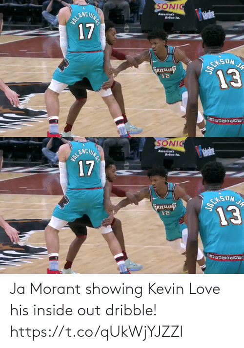 kevin: Ja Morant showing Kevin Love his inside out dribble!  https://t.co/qUkWjYJZZl