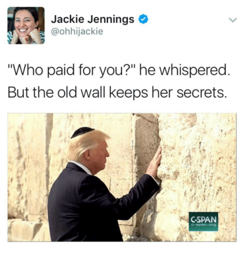 """Jennings: Jackie Jennings  @ohhijackie  """"Who paid for you?"""" he whispered  But the old wall keeps her secrets  CSPAN  C-span.org"""