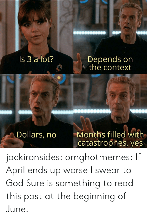 read: jackironsides:  omghotmemes: If April ends up worse I swear to God   Sure is something to read this post at the beginning of June.