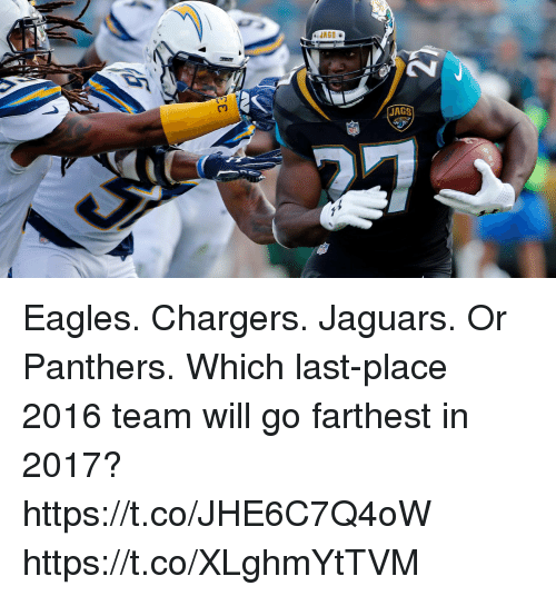 JAGS Eagles Chargers Jaguars Or Panthers Which Last-Place