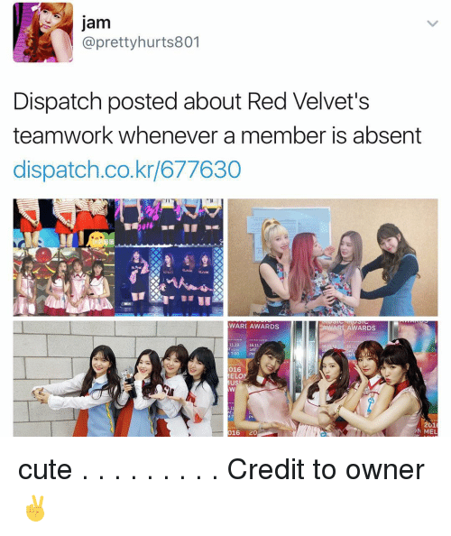 usie: jam  Ca prettyhurts801  Dispatch posted about Red Velvet's  teamwork whenever a member is absent  dispatch co.kr/677630  ARt AWARDS  WARC AWARDS  11.19  SAT  016  MELO  USI  2010  N MEL  016  20 cute . . . . . . . . . Credit to owner✌