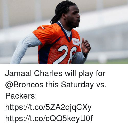 Jamaal Charles: Jamaal Charles will play for @Broncos this Saturday vs. Packers: https://t.co/5ZA2qjqCXy https://t.co/cQQ5keyU0f