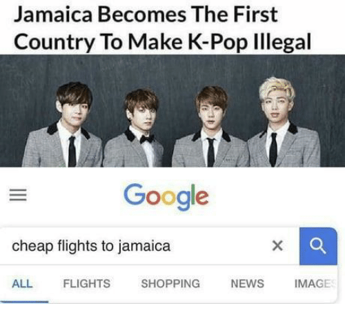 K-pop: Jamaica Becomes The First  Country To Make K-Pop Illegal  Google  cheap flights to jamaica  ALL  FLIGHTS  SHOPPING  NEWS  IMAGE