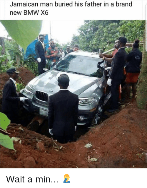 Bmw, Hood, and Brand New: Jamaican man buried his father in a brand  new BMW X6 Wait a min... 🤦♂️