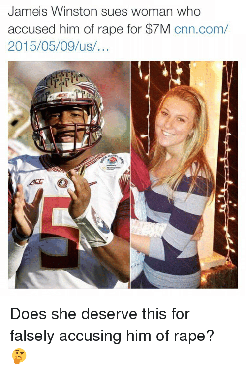 jameis winston: Jameis Winston sues woman who  accused him of rape for $7M  cnn.com/  2015/05/09 us Does she deserve this for falsely accusing him of rape? 🤔