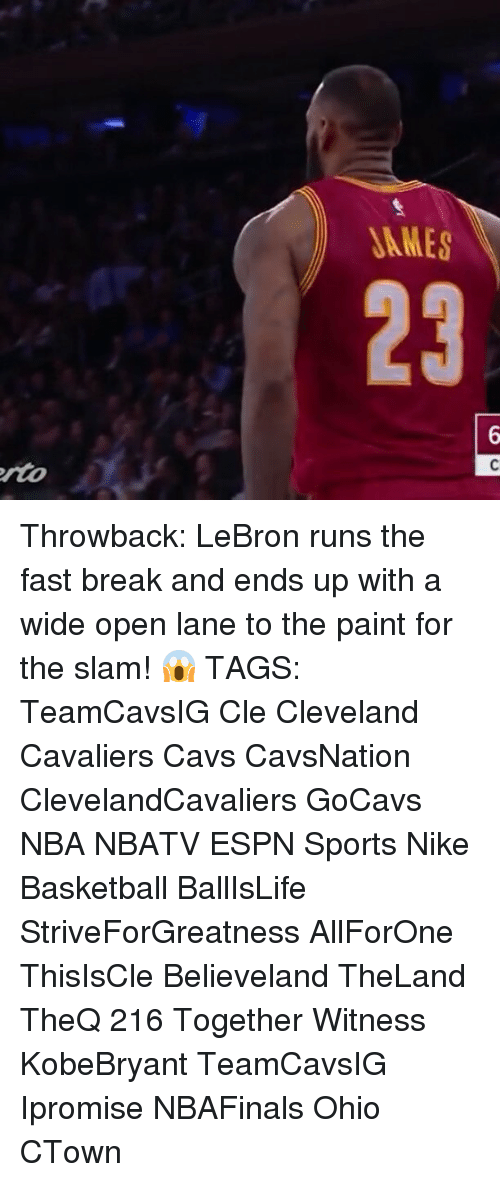 Cleveland Cavaliers, Memes, and Paintings: JAMES  23  C Throwback: LeBron runs the fast break and ends up with a wide open lane to the paint for the slam! 😱 TAGS: TeamCavsIG Cle Cleveland Cavaliers Cavs CavsNation ClevelandCavaliers GoCavs NBA NBATV ESPN Sports Nike Basketball BallIsLife StriveForGreatness AllForOne ThisIsCle Believeland TheLand TheQ 216 Together Witness KobeBryant TeamCavsIG Ipromise NBAFinals Ohio CTown