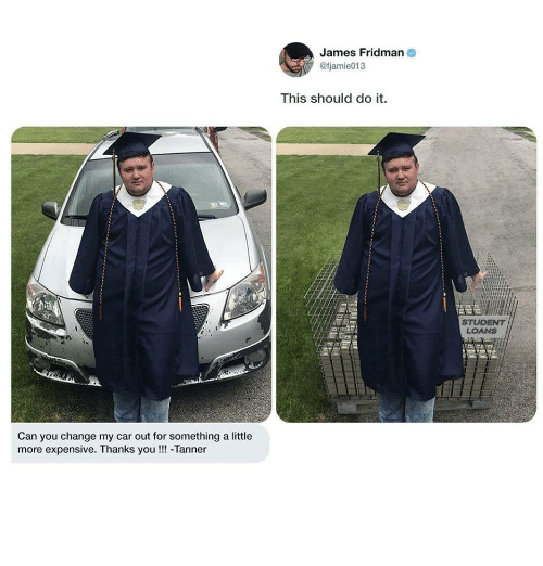 Fjamie013: James Fridman  @fjamie013  This should do it.  LOANS  Can you change my car out for something a little  more expensive. Thanks you!!!-Tanner