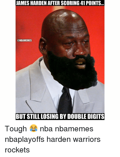 Basketball, James Harden, and Nba: JAMES HARDEN AFTER SCORING 41 POINTS...  ONBAMEMES  BUT STILL LOSING BY DOUBLE DIGITS Tough 😂 nba nbamemes nbaplayoffs harden warriors rockets