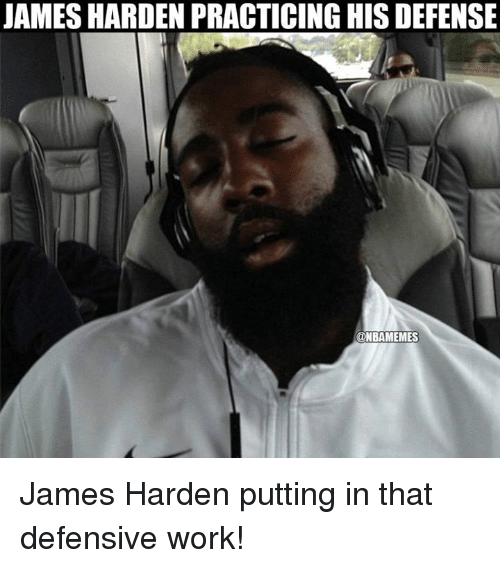 Nba: JAMES HARDEN PRACTICING HIS DEFENSE  ONBAMEMES James Harden putting in that defensive work!