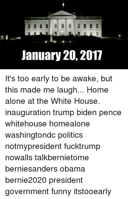 Biden Pence: January 20, 2017 It's too early to be awake, but this made me laugh... Home alone at the White House. inauguration trump biden pence whitehouse homealone washingtondc politics notmypresident fucktrump nowalls talkbernietome berniesanders obama bernie2020 president government funny itstooearly