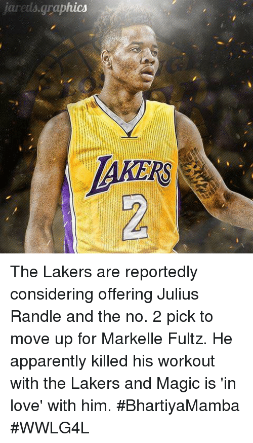 Markelle Fultz: jareds graphics The Lakers are reportedly considering offering Julius Randle and the no. 2 pick to move up for Markelle Fultz.  He apparently killed his workout with the Lakers and Magic is 'in love' with him.  #BhartiyaMamba #WWLG4L