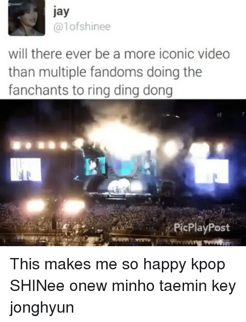 ring ding dong: Jay  alofshinee  will there ever be a more iconic video  than multiple fandoms doing the  fanchants to ring ding dong  PicPlayPost This makes me so happy kpop SHINee onew minho taemin key jonghyun