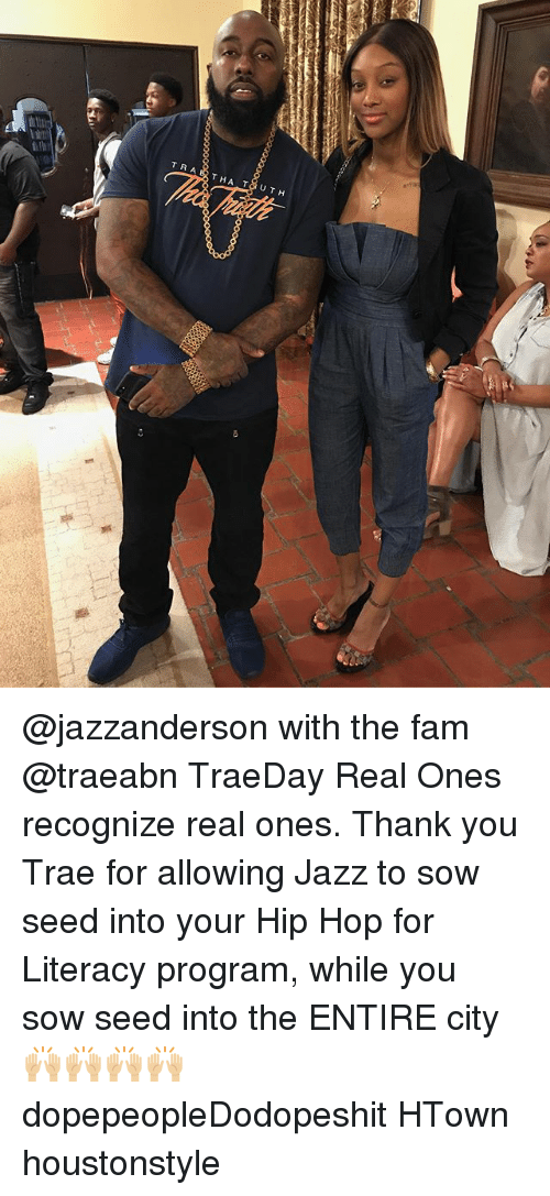 Programing: @jazzanderson with the fam @traeabn TraeDay Real Ones recognize real ones. Thank you Trae for allowing Jazz to sow seed into your Hip Hop for Literacy program, while you sow seed into the ENTIRE city 🙌🏼🙌🏼🙌🏼🙌🏼 dopepeopleDodopeshit HTown houstonstyle