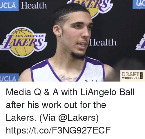 Los Angeles Lakers, Memes, and Work: JCLA  HealthBRS  LOSANGELES  ealth  DRAFT  WORKOUTS  UCLA Media Q & A with LiAngelo Ball after his work out for the Lakers.   (Via @Lakers)  https://t.co/F3NG927ECF
