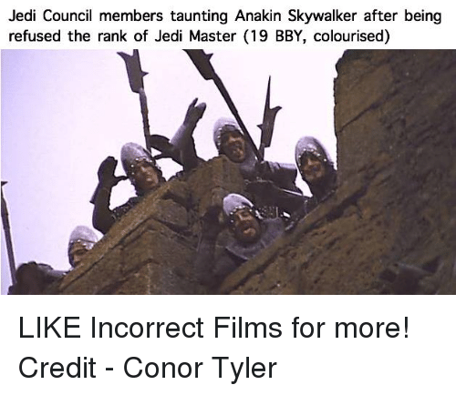 Anakin Skywalker, Jedi, and Star Wars: Jedi Council members taunting Anakin Skywalker after being  refused the rank of Jedi Master (19 BBY, colourised) LIKE Incorrect Films for more!  Credit - Conor Tyler