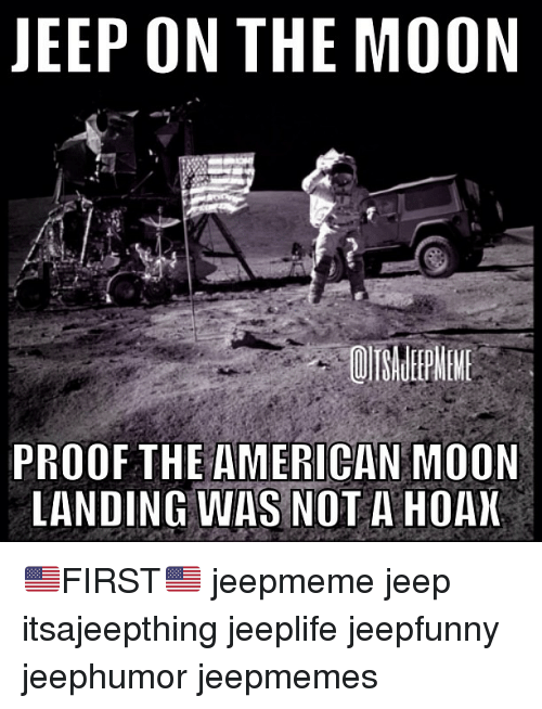 jeep on the moon proof the american moon landing was 382316 jeep on the moon proof the american moon landing was not a hoax,Moon Landing Meme