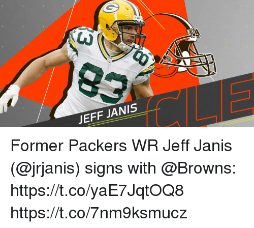 Memes, Browns, and Packers: JEFF JANIS Former Packers WR Jeff Janis (@jrjanis) signs with @Browns: https://t.co/yaE7JqtOQ8 https://t.co/7nm9ksmucz