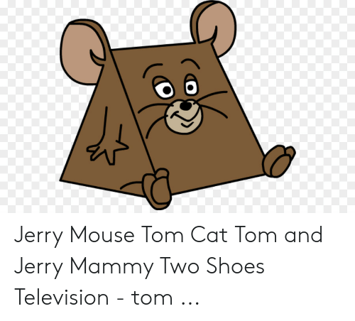 Jerry Mouse: Jerry Mouse Tom Cat Tom and Jerry Mammy Two Shoes Television - tom ...