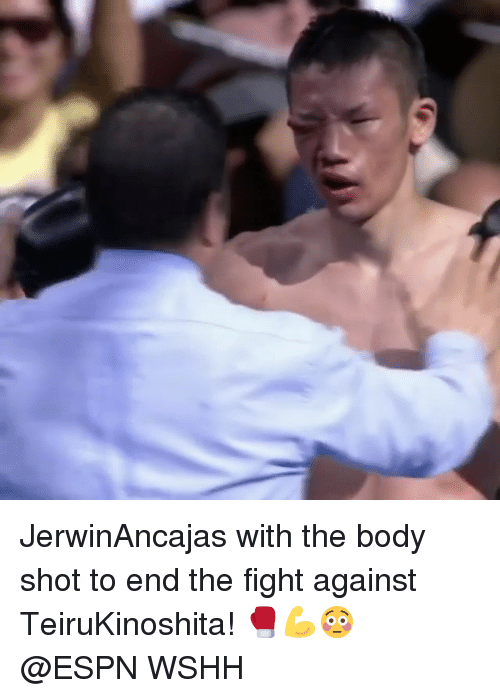 Espn, Memes, and Wshh: JerwinAncajas with the body shot to end the fight against TeiruKinoshita! 🥊💪😳 @ESPN WSHH