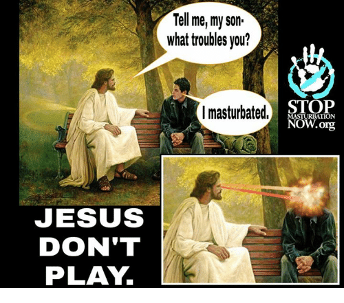 [Image: jesus-dont-play-tellme-my-son-what-troub...581907.png]