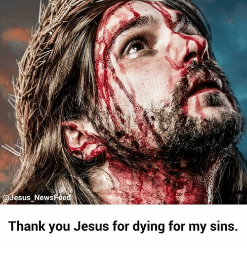 thank you jesus: Jesus NewsFeed  Thank you Jesus for dying for my sins.