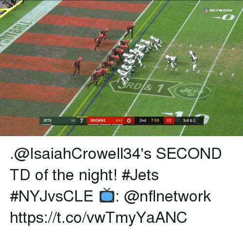 Memes, Browns, and Jets: JETS  BROWNS 011 0 2nd 7:59 03 .@IsaiahCrowell34's SECOND TD of the night! #Jets  #NYJvsCLE  📺: @nflnetwork https://t.co/vwTmyYaANC