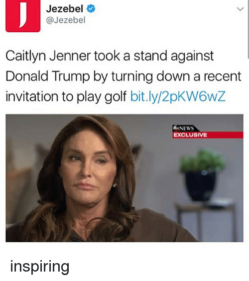 Jezebel Caitlyn Jenner Took a Stand Against Donald Trump by Turning ...