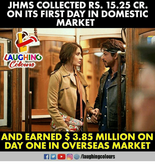 Marketable, Indianpeoplefacebook, and One: JHMS COLLECTED RS. 15.25 CR.  ON ITS FIRST DAY IN DOMESTIC  MARKET  ZAUGHING  AND EARNED $3.85 MILLION ON  DAY ONE IN OVERSEAS MARKET
