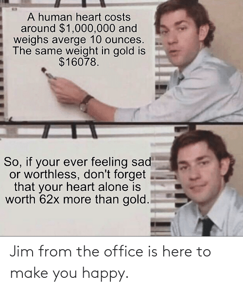 Office: Jim from the office is here to make you happy.