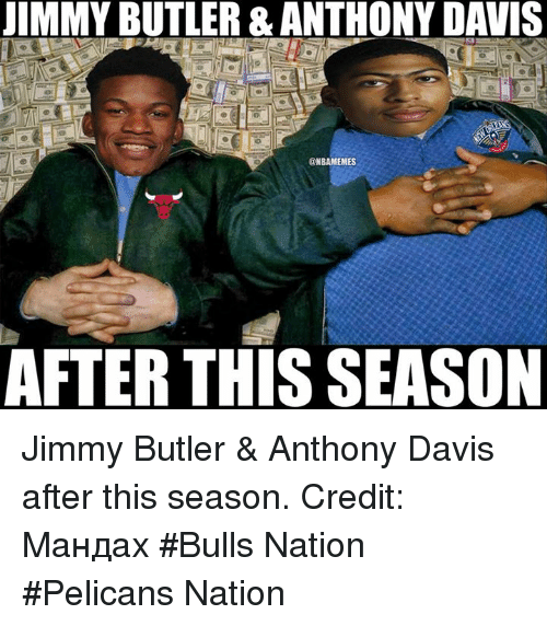 Nba, Nationals, and Butler: JIMMY BUTLER& ANTHONY DAVIS  @NBAMEMES  AFTER THIS SEASON Jimmy Butler & Anthony Davis after this season. Credit: Мандах  #Bulls Nation #Pelicans Nation