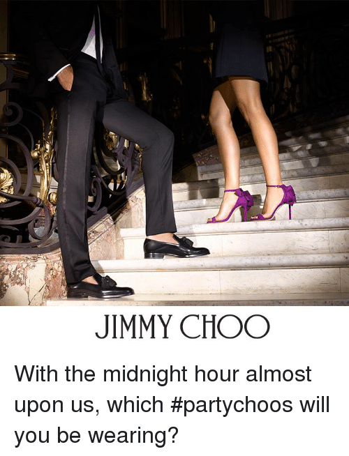 Jimmie: JIMMY CHOO With the midnight hour almost upon us, which #partychoos will you be wearing?
