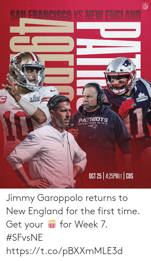 jimmy: Jimmy Garoppolo returns to New England for the first time. Get your 🍿 for Week 7. #SFvsNE https://t.co/pBXXmMLE3d
