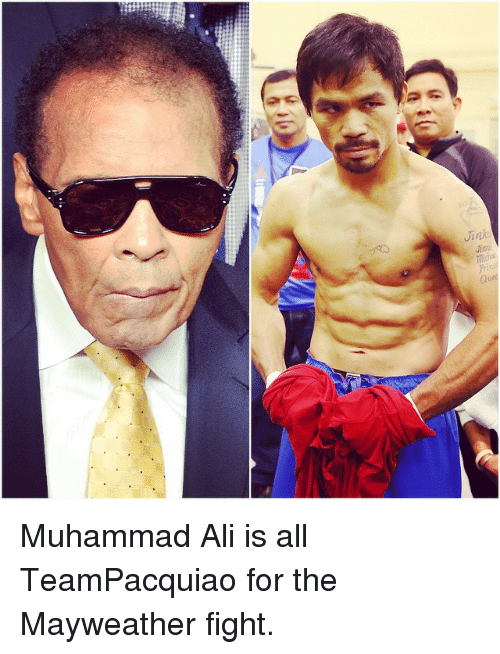 Mayweather Fight: Jink Muhammad Ali is all TeamPacquiao for the Mayweather fight.