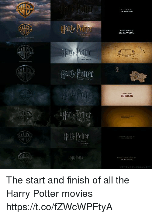 Harry Potter, Memes, and Movies: JK ROWLING  Hary Potter  K ROWLING  Hally Polit  HEIR-OF-HOSWART The start and finish of all the Harry Potter movies https://t.co/fZWcWPFtyA