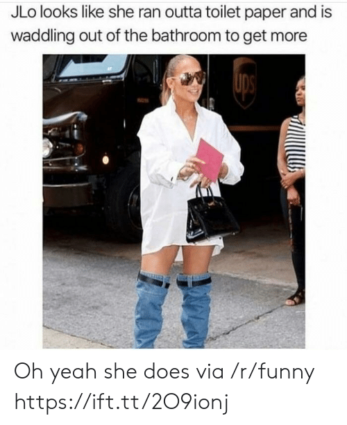 JLo: JLo looks like she ran outta toilet paper and is  waddling out of the bathroom to get more Oh yeah she does via /r/funny https://ift.tt/2O9ionj