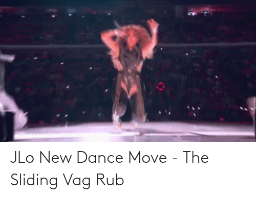 JLo: JLo New Dance Move - The Sliding Vag Rub