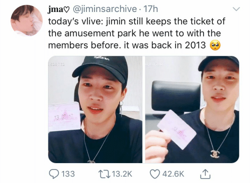 jimin: jma @jiminsarchive 17h  today's vlive: jimin still keeps the ticket of  the amusement park he went to with the  members before. it was back in 2013  Hellaan  528 782  0:181 780  18  133  Li13.2K  42.6K