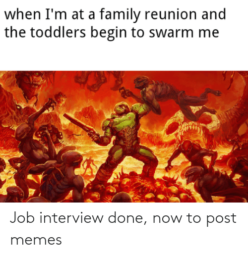 interview: Job interview done, now to post memes