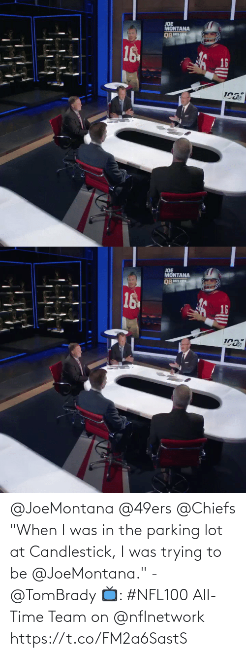 """Joe Montana: JOE  MONTANA  16  16   JOE  MONTANA  овш  16  16 @JoeMontana @49ers @Chiefs """"When I was in the parking lot at Candlestick, I was trying to be @JoeMontana."""" - @TomBrady   📺: #NFL100 All-Time Team on @nflnetwork https://t.co/FM2a6SastS"""