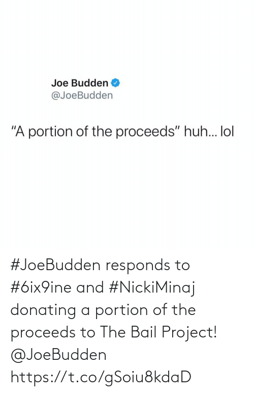 SIZZLE: #JoeBudden responds to #6ix9ine and #NickiMinaj donating a portion of the proceeds to The Bail Project! @JoeBudden https://t.co/gSoiu8kdaD